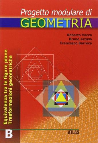 Progetto modulare di geometria. Modulo B. Per la Scuola media