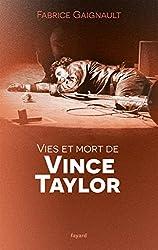 Vies et mort de Vince Taylor