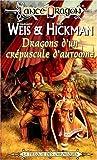 les chroniques tome 1 dragons d un cr?puscule d automne