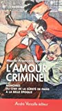 "Afficher ""L'amour criminel"""