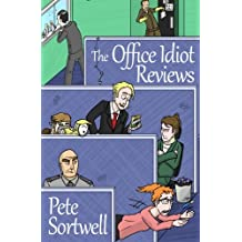 The Office Idiot Reviews (A laugh out loud comedy book)