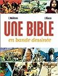 La Bible en bande dessin�e volume VI...