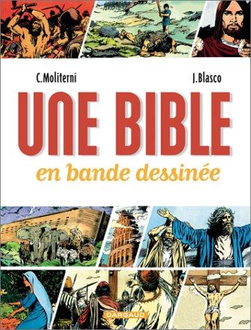 La Bible en bande dessinée volume VI Naissance de l'Islam