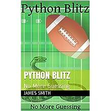 Python Blitz: No More Guessing (English Edition)