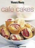 "Cafe Cakes: Cafe Cakes and Puddings (""Australian Women's Weekly"" Home Library)"
