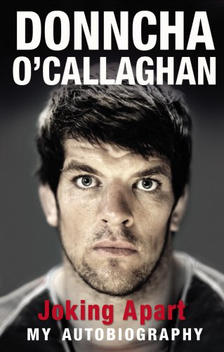 Joking Apart: My Autobiography por Donncha O'Callaghan