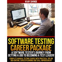 Software Testing Career Package - A Software Tester's Journey from Getting a Job to Becoming a Test Leader!