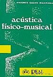 Acústica Físico-Musical (RM Pedag.Libros Tècnicos)