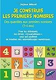 Je construis les premiers nombres - Des quantités aux premiers nombres (5-6 ans)
