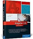 Angular: Das umfassende Handbuch zum JavaScript-Framework. Einführung, Praxis, TypeScript und ECMAScript 2015.