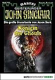 Timothy Stahl: John Sinclair - Folge 1924: Königin der Ghouls