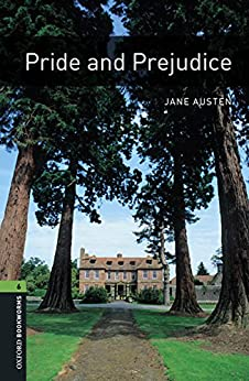 Pride and Prejudice, Oxford Bookworms Library par [Austen, Jane]