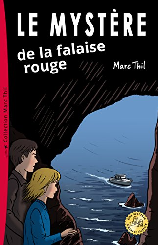 Le Mystère de la falaise rouge par Marc Thil