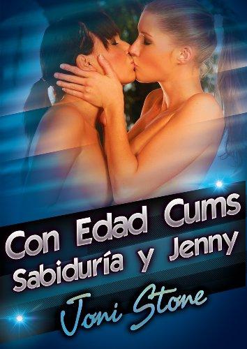 Con Edad Cums Sabiduría y Jenny: Una Historia Lesbian MILF Erotic por Joni Stone