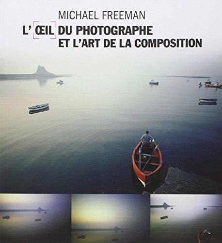 [PDF] Téléchargement gratuit Livres L'Oeil du Photographe et l'Art de la Composition