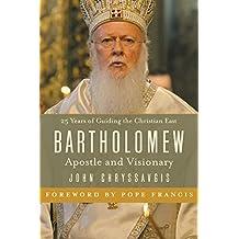 Bartholomew: Apostle and Visionary (English Edition)