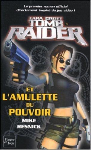 Tomb Raider et l'Amulette du pouvoir