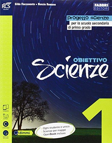 Obiettivo scienze. Laboratorio-Scienze per mappe-Storie di Rita. Per la Scuola media. Con e-book. Con espansione online: 1
