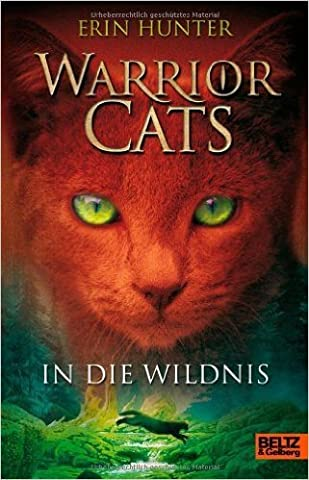 Warrior Cats. In die Wildnis: I, Band 1 ( 4. November 2013 )