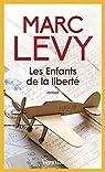 Les enfants de la liberté par Levy