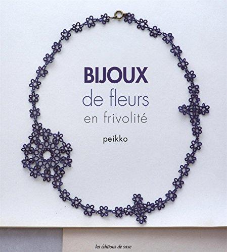 Bijoux de fleurs en frivolité