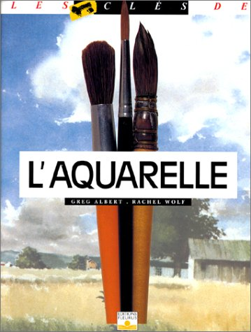 L'Aquarelle par Greg Albert