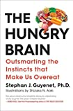 #9: The Hungry Brain: Outsmarting the Instincts That Make Us Overeat