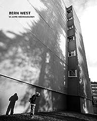 Bern West - 50 Jahre Hochhausleben