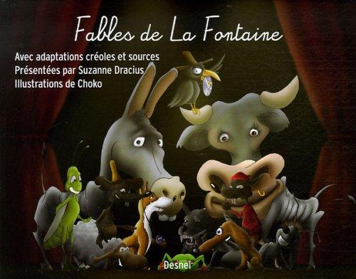 Fables de La Fontaine : Avec adaptations créoles d'hier et d'aujourd'hui & souces antiques