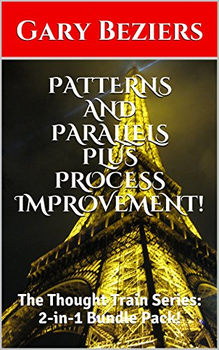 PATTERNS AND PARALLELS PLUS PROCESS IMPROVEMENT!: The Thought Train Series: 2-in-1 Bundle Pack! (The Mind Map Series : 5 -> 9 Book 3) (English Edition) -
