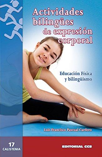 Actividades bilingües de expresión corporal (Calistenia) por Luis Francisco Pascual Cardero