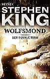 Produkt-Bild: Wolfsmond: Roman (Der Dunkle Turm, Band 5)