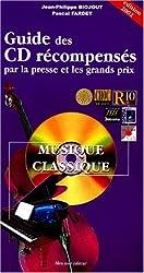 Guide des CD musique classique récompensés par la presse et les grands prix : Edition 2002