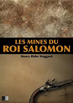 Les Mines du Roi Salomon par [HAGGARD, HENRY RIDER]