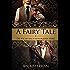 A Fairy Tale: Die Suche nach dem blauen Herz