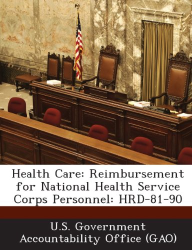 Health Care: Reimbursement for National Health Service Corps Personnel: Hrd-81-90