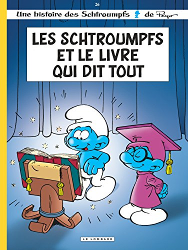 Les Schtroumpfs Lombard - tome 26 - Schtroumpfs et le Livre qui dit tout (Les) par Culliford Thierry