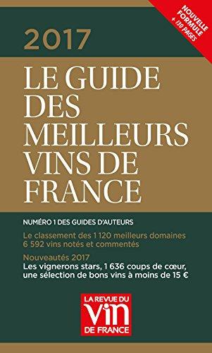 Le Guide vert des meilleurs vins de France 2017 par Olivier Poussier