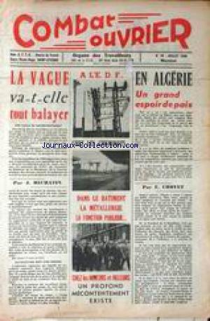 COMBAT OUVRIER [No 70] du 01/07/1960 - LA VAGUE VA-T-ELLE TOUT BALAYER PAR J. RECHATIN - A L'E.D.F. - CHEZ LES CHEMINOTS - DANS LE BATIMENT - A METALLURGIE - LA FONCTION PUBLIQUE - CHEZ LES MINEURS ET AILLEURS - PROFOND MECONTENTEMENT - EN ALGERIE - ESPOIR DE PAIX PAR E. CHOVET.
