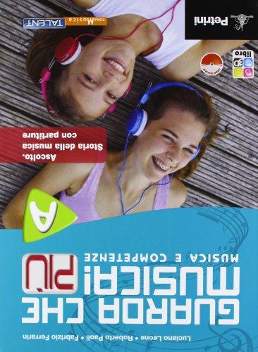 Guarda che musica! Pi. Vol. B. Per la Scuola media. Con CD-ROM. Con espansione online