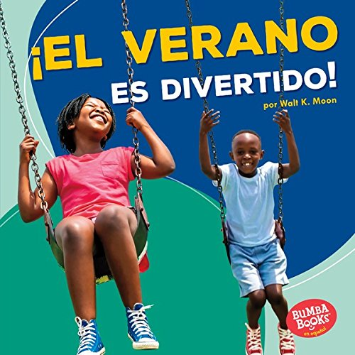 ¡El verano es divertido! (Summer Is Fun!) (Bumba Books ™ en español...