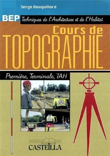 Cours de topographie BEP techniques de l'architecture et de l'habitat 1re et Tle