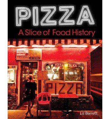 pizza-a-slice-of-american-history-by-author-liz-barrett-edited-by-grace-labatt-october-2014