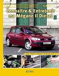 Connaître & entretenir ma Mégane II diesel