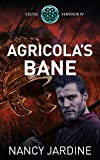 Agricola's Bane (Celtic Fervour Series Book 4) by Nancy Jardine