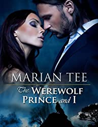 THE WEREWOLF PRINCE AND I (Moretti Werewolf Series Book 1) (English Edition)
