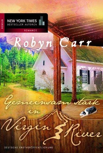 Buchseite und Rezensionen zu 'Gemeinsam stark in Virgin River' von Robyn Carr