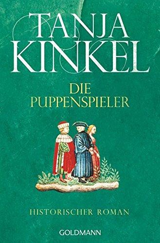 Buchseite und Rezensionen zu 'Die Puppenspieler: Historischer Roman' von Tanja Kinkel