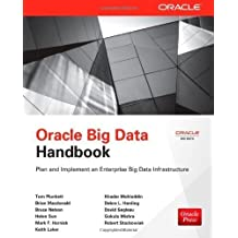 Oracle Big Data Handbook (Oracle Press) by Plunkett, Tom Published by McGraw-Hill Osborne Media 1st (first) edition (2013) Paperback