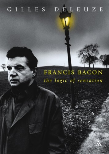 Francis Bacon: The Logic of Sensation by Gilles Deleuze (2003-06-22)
